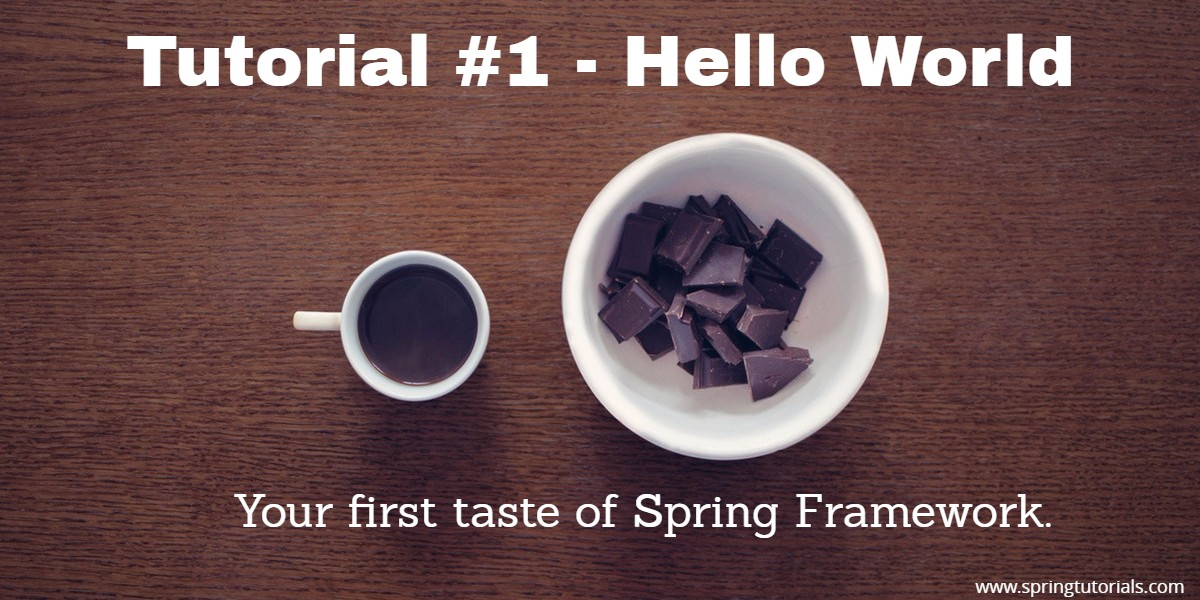 Spring Tutorial #1 - Hello World